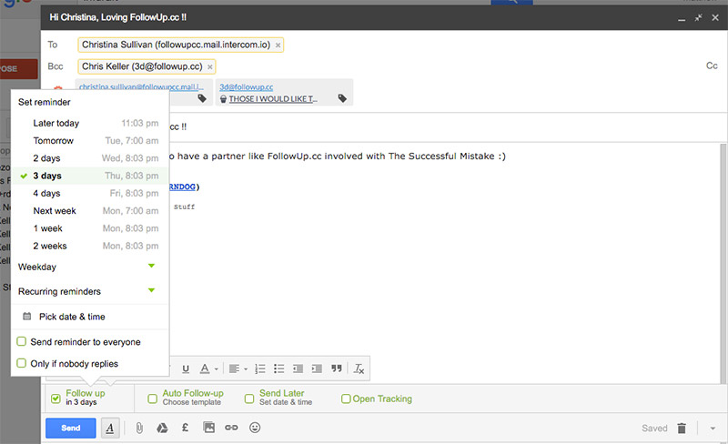 With Follow Up and Gmail, your life is made easy